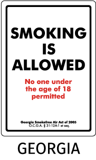 Georgia Smoking Is Allowed No one under the age of 18 permitted Georgia Smokefree Air Act of 2005 O.C.G