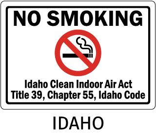 Idaho No Smoking Idaho Clean Indoor Act Title 39, Chapter 55, Idaho code