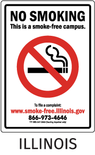 Illinois No Smoking This is a smoke-free campus. To file a complaint..