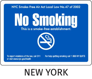New York NYC Smoke-Free Air Act Local Law No. 47 of 2002 No Smoking This is a smoke-free establishment..
