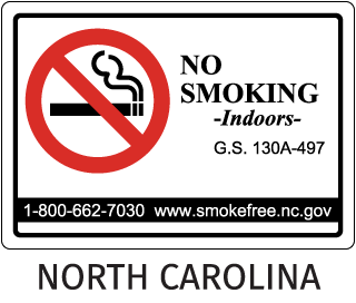 North Carolina No Smoking -Indoors- G.S. 130A-497 1-800-662-7030 www.smokefree.nc.gov