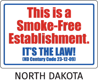 North Dakota This is a Smoke-Free Establishment It's The Law! (ND Century Code 23-12-89)