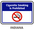Indiana Cigarette Smoking is prohibited