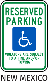 New Mexico Reserved Parking Violators are subject to a fine and / or towing