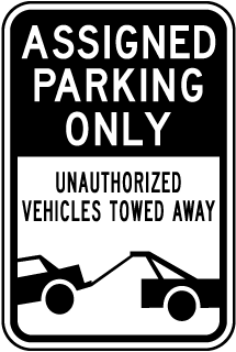 Assigned Parking Only Unauthorized Vehicles..