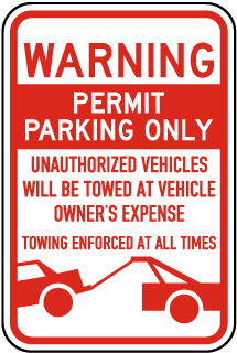 Warning Permit Parking Only Unauthorized Vehicles Will Be Towed