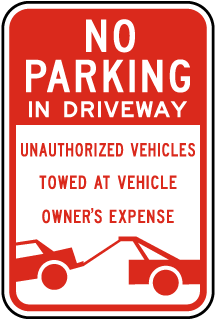 No Parking In Driveway Unauthorized Vehicles Towed Sign