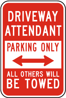 Driveway Attendant Parking Only All Others Will Be Towed Sign