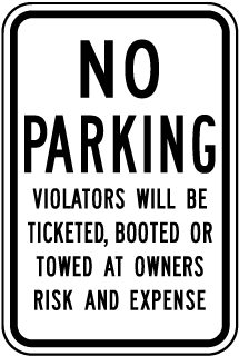 No Parking Violators Will Be Ticketed, Booted Or Towed At Owners Risk And Expense Sign