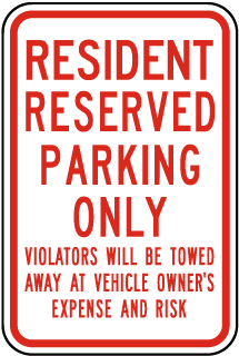Resident Reserved Parking Only Sign