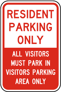 Resident Parking Only All Visitors Must Park In Visitors Parking Area Only Sign