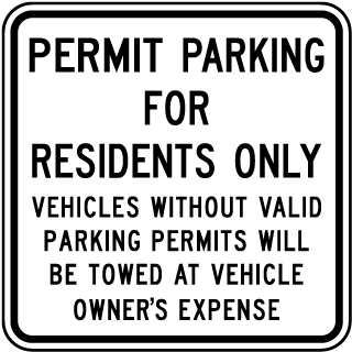 Permit Parking For Residents Only Vehicles Without Valid Parking Permits Will Be Towed At Vehicle Owner's Expense Sign
