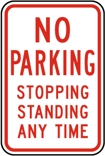 No Parking Stopping Standing Any Time Sign