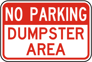 No Parking Dumpster Area Sign