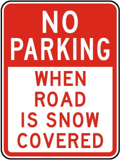 No Parking When Road Is Snow Covered Sign