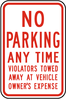 No Parking Any Time Violators Will Be Towed Away