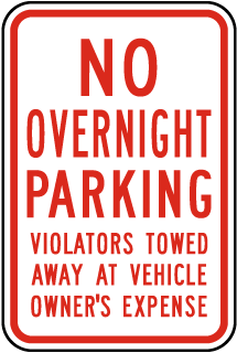 No Overnight Parking Violators Will Be Towed Away