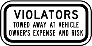 Violators Towed Away At Vehicle Owners Expense And Risk Sign