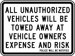 All Unauthorized Vehicles Will Be Towed Away At Vehicle Owners Sign