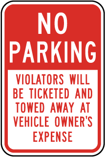 No Parking Violators Will Be Ticketed And Towed