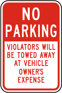 No Parking Violators Will Be Towed Away At Vehicle Owners Expense Sign