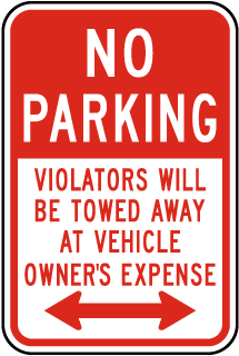 No Parking Violators Will Be Towed Away At Vehicle Owners Expense