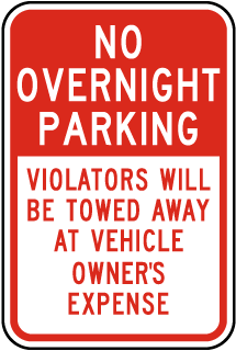 No Overnight Parking Violators Towed Away At Vehicle Owners Expense Sign