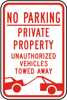 No Parking Private Property Unauthorized Vehicles Towed Away Sign