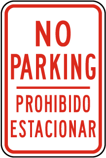 No Parking Any Time Prohibido Estacionar Sign