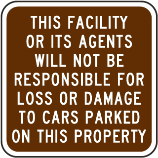Not Responsible For Loss or Damage Sign