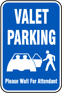 Valet Parking Please Wait For Attendant Sign