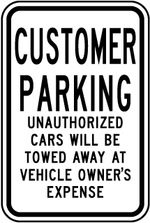Customer Parking Unauthorized Cars Will Be Towed Away