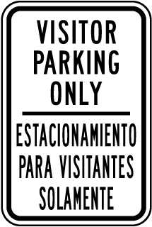 Visitor Parking Only / Estacionamiento Para Visitantes Solamente Sign