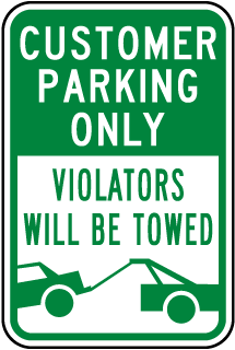 Customer Parking Only Violators Will Be Towed Sign