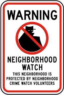 Warning Neighborhood Watch This Neighborhood Is Protected By Neighborhood Crime Watch Volunteers Sign