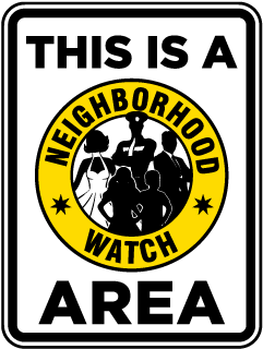 Neighborhood Watch Area Sign