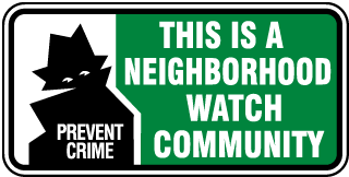 This is a Neighborhood Watch Community Sign
