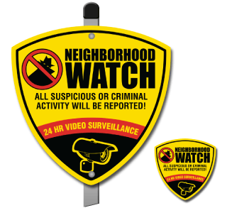 Neighborhood Watch. All Suspicious or Criminal Activity Will be Reported! 24 Hr Video Surveillance Sign