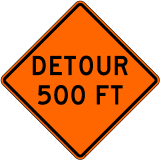 Detour 500 FT Sign
