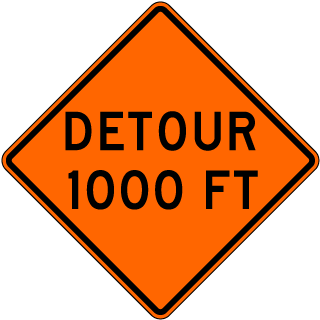Detour 1000 FT Sign