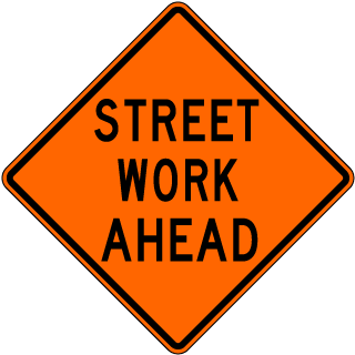 Street Work Ahead Sign