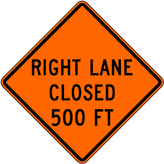Right Lane Closed 500 FT Sign
