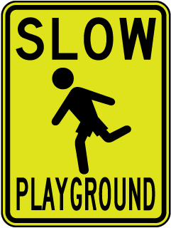 Slow Playground Sign