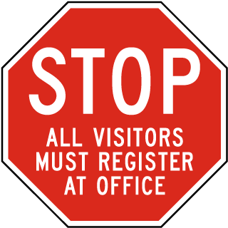 Stop All Vistors Must Register At Office Sign