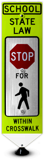 School State Law Stop For Pedestrians Crossing Signs