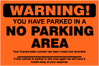 Warning! You Have Parked In A No Parking Area.. Parking Violation Ticket