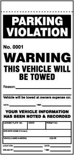 Parking Violation Warning This Vehicle Will Be Towed.. Parking Violation Ticket