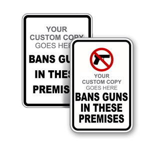 Bans Guns In These Premieses Sign