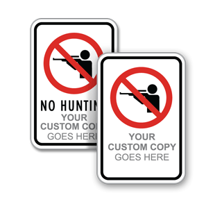 Custom No Hunting