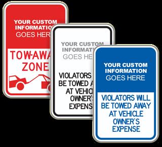 Custom Violators Will Be Towed Away Sign